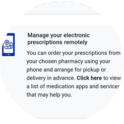 Manage your electronic prescriptions remotely